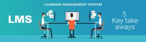 Opting a Learning Management System